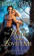 eBook: The Wolf Who Loved Me