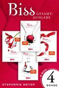 eBook: Bella und Edward. Bis(s)-Gesamtausgabe, Band 1 - 4