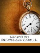 Anonymous: Magazin der Entomologie, Erster Jahr...