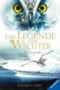 eBook:  Die Legende der Wächter 06: Die Feuerprobe