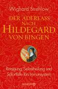 eBook: Die Kunst der Heilung nach Hildegard von Bingen