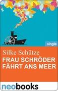 eBook: Frau Schröder fährt ans Meer