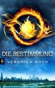 eBook: Divergent 01 - Die Bestimmung