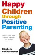 eBook: Happy Children Through Positive Parenting