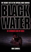 eBook:  Black Water: By Strength and By Guile