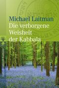 eBook: Die verborgene Weisheit der Kabbala