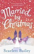 eBook: Married by Christmas