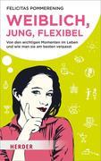 eBook: Weiblich, jung, flexibel
