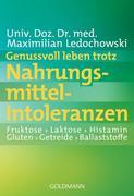 Ledochowski, Maximilian: Genussvoll leben trotz...