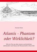 eBook: Atlantis - Phantom oder Wirklichkeit?
