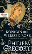 eBook: Die Königin der Weißen Rose