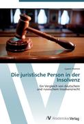 9783639407150 - Starrost, Lysann: Die juristische Person in der Insolvenz - Book
