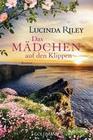Lucinda Riley: Das Mädchen auf den Klippen
