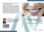 9783639407440 - Baisch, Katharina: Die kulturelle Bedeutung der Nase in Literatur und Medizin - 书