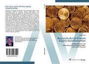 9783639407549 - Dürler, Stefan: Buy-outs durch Private Equity-Gesellschaften: Einflussfaktoren auf Unternehmenswertsteigerungen nach einem Buy-out - 書