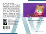 9783639407730 - Sehovic,  Kenan: Der Dollar und das Defizit - كتاب