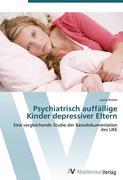 9783639407983 - Krohn, Lucia: Psychiatrisch auffällige Kinder depressiver Eltern - Book