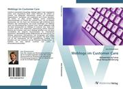 9783639407747 - Zimmermann,  Jens: Weblogs im Customer Care - كتاب