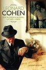 Reynolds,  Anthony: Leonard Cohen: Ein außergewöhnliches Leben - 2012 Update