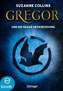 eBook: Gregor und die graue Prophezeiung
