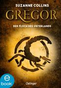 eBook: Gregor und der Fluch des Unterlandes