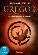 eBook: Gregor und der Spiegel der Wahrheit
