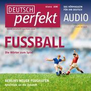 0405619807093 - Felix Forberg;Claudia May;Katja Riedel;Barbara Schiele;Andrea Steinbach: Forberg, F: Deutsch lernen Audio - Fußball - كتاب