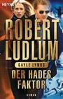 Robert Ludlum: Der Hades-Faktor