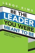 eBook: Be the Leader You Were Meant to Be