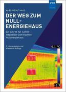 Haas, Karl-Heinz: Der Weg zum Nullenergiehaus