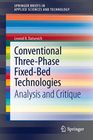 Datsevich, Leonid B.: Conventional Three-Phase Fixed-Bed Technologies