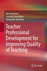 Creemers,  Bert;Kyriakides, Leonidas;Antoniou, Panayiotis: Teacher Professional Development for Improving Quality of Tea