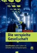 eBook: Die verspielte Gesellschaft (TELEPOLIS)