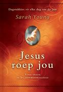 Sarah, Young: Jesus roep jou