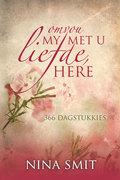 Nina Smit: Omvou My Met U Liefde, Here