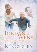 Karen Kingsbury: Jordan Se Wens