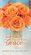 Maretha Maartens: Every Day Filled with Grace