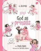 Sheila Walsh: Gigi God se prinses