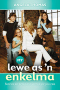 Angela Thomas: My lewe as ´n enkelma