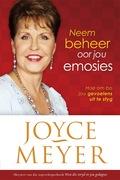 Joyce Meyer: Neem beheer oor jou emosies