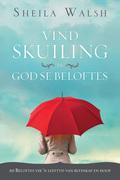 Sheila Walsh: Vind Skuiling in God Se Beloftes
