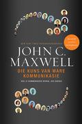 John, C. Maxwell: Die kuns van ware kommunikasie