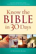 J. Stephen Lang: Know the Bible in 30 Days