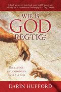 Darin Hufford: Wie is God regtig?