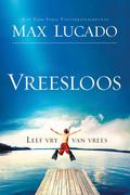 Max Lucado: Vreesloos