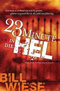 Bill Wiese: 23 Minute in die hel