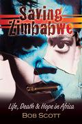 Bob Scott: Saving Zimbabwe