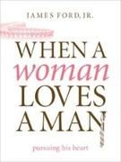 eBook: When a Woman Loves a Man