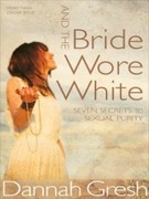 eBook: And the Bride Wore White