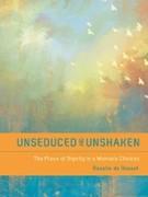 eBook: Unseduced and Unshaken